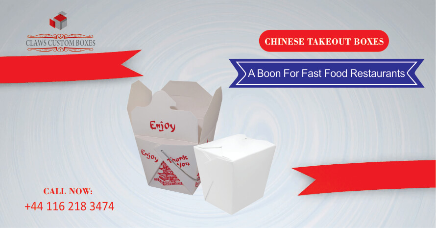 Chinese Takeout Boxes | A Boon For Fast Food Restaurants