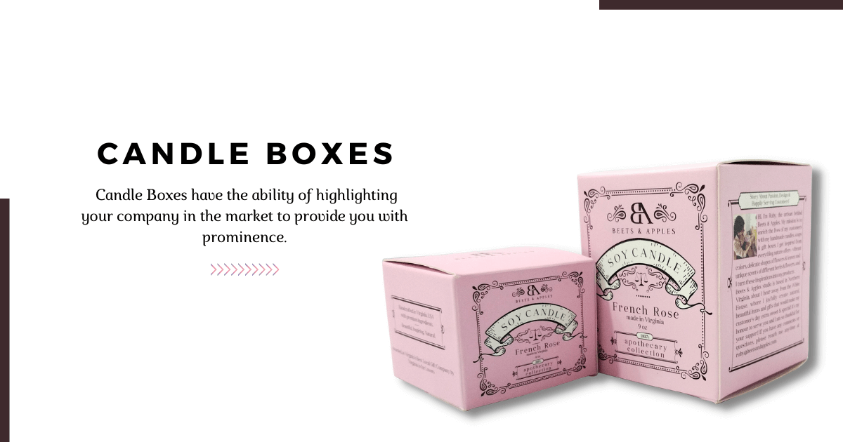 Get rich candle boxes for your brand at reasonable prices!